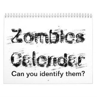 ゾンビのカレンダー。  それらを識別して頂けまか。 カレンダー