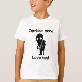 ゾンビは愛を必要としますも Tシャツ
