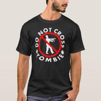 ゾンビを交差させないで下さい Tシャツ