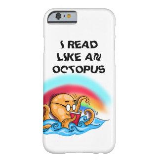 タコのように読まれるI BARELY THERE iPhone 6 ケース