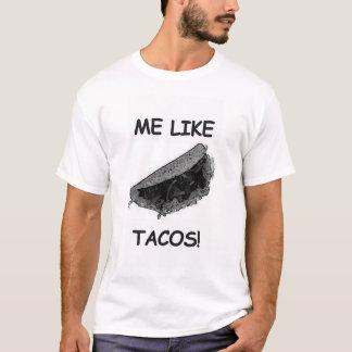 タコスのように私 Tシャツ