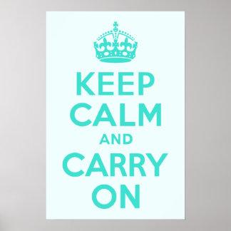 ターコイズおよび紺碧のKeep Calm and Carry On ポスター