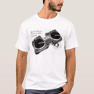 ターンテーブルの韻または理由の選択 Tシャツ