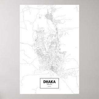 ダッカ、バングラデシュ(白の黒) ポスター