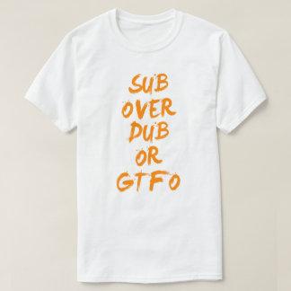 ダビングまたはGTFO上の潜水艦 Tシャツ