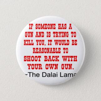 ダライ・ラマのシュートあなた自身の銃と 5.7CM 丸型バッジ