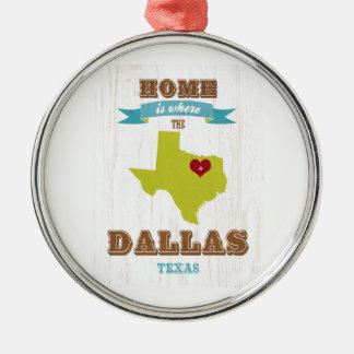 ダラスのテキサス州の地図-ハートがあるところでがあります家 メタルオーナメント