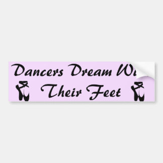 ダンサーの夢のバンパーステッカー バンパーステッカー