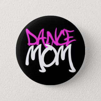 ダンスのお母さん 5.7CM 丸型バッジ