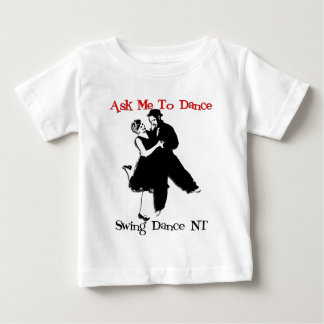 ダンス-前部に私に招待して下さい ベビーTシャツ
