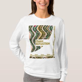 チャンスの反射: 単語はすべての共有の喜びに影響を与えます Tシャツ