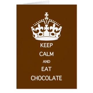 チョコレートを食べるために平静を保って下さい カード