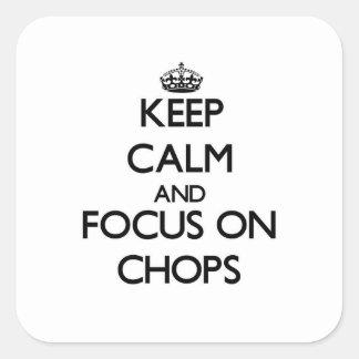 チョップの平静そして焦点を保って下さい スクエアシール