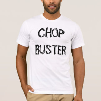 チョップの破壊者 Tシャツ