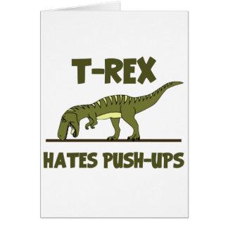 ティラノサウルス・レックスのレックスの恐竜はプッシュ・アップを憎みます カード