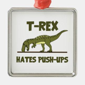 ティラノサウルス・レックスのレックスの恐竜はプッシュ・アップを憎みます メタルオーナメント