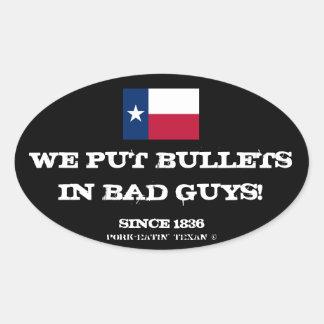 テキサス人は撃ちます悪者を… 私達はではないですヤンキー(黒) 楕円形シール