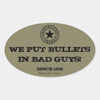 テキサス人は撃ちます悪者を… 私達はヤンキーではないです 楕円形シール