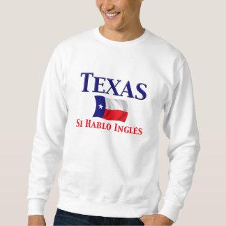 テキサス州- Si Hablo Ingles スウェットシャツ