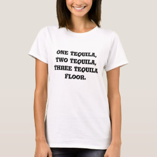 テキーラの床のTシャツ Tシャツ