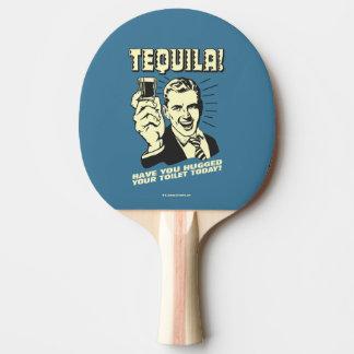 テキーラ: あなたの洗面所を今日抱き締めました 卓球ラケット
