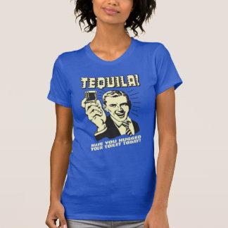 テキーラ: あなたの洗面所を今日抱き締めました Tシャツ