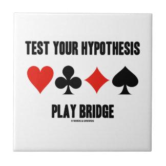 テストして下さいあなたの仮説の演劇橋(カードスーツ)を タイル