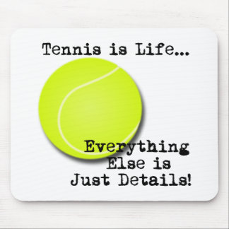テニスは生命です マウスパッド
