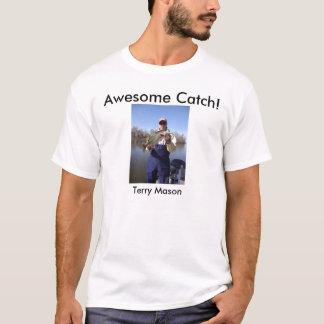 テリーの石大工、素晴らしい捕獲物 Tシャツ