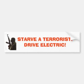 テロリストは、テロリストを飢えさせます! 電気を運転して下さい! バンパーステッカー