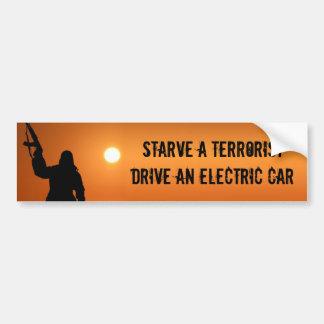 テロリストを飢えさせて下さい、電気自動車を運転して下さい バンパーステッカー
