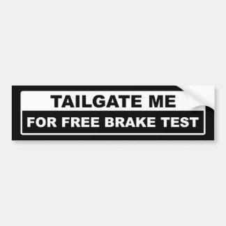 テールゲート自由なブレーキテストのための私 バンパーステッカー