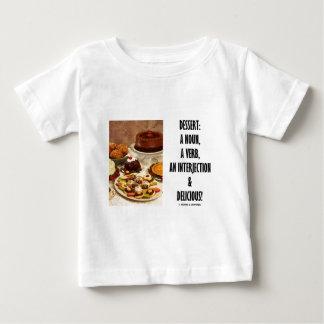 デザートの名詞動詞間投詞およびおいしい ベビーTシャツ