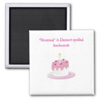 """デザートは、""""重点を置かれて""""後方に綴られるデザートです マグネット"""