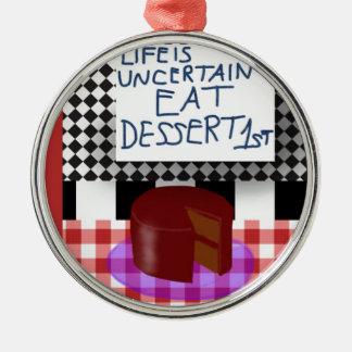 デザート第1を食べて下さい メタルオーナメント