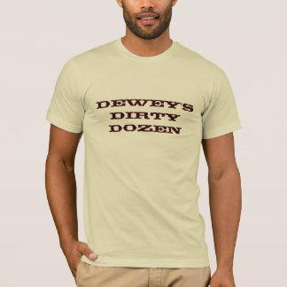 デューイの汚れたダース Tシャツ