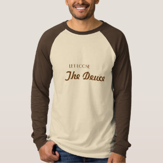 、デュース緩く割り当てて下さい Tシャツ