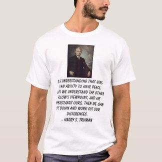 トルーマン、ハリーのuを…与えるそれは理解しています tシャツ