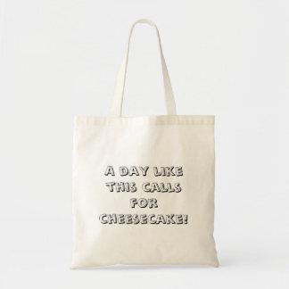 トートバック- 「このような日はチーズケーキを求めます! 「 トートバッグ