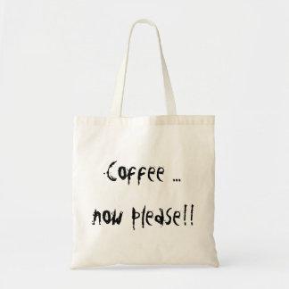 トートバック- 「コーヒーは…今喜びます!! 「 トートバッグ