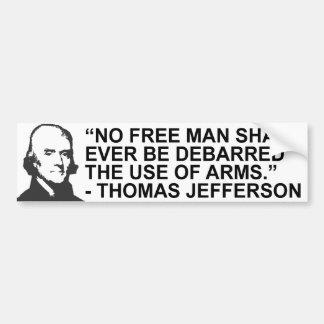 トーマス・ジェファーソンの引用文のバンパーステッカー バンパーステッカー