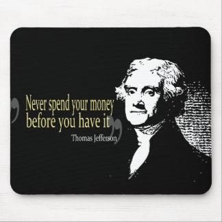 トーマス・ジェファーソンの引用文は決してお金を使いません マウスパッド