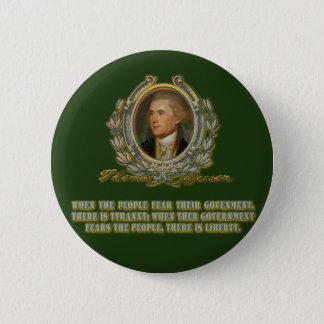 トーマス・ジェファーソンの引用文: 政府及び人々 缶バッジ