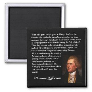 """トーマス・ジェファーソンの引用文- """"私達に生命を… """"与えた神 マグネット"""
