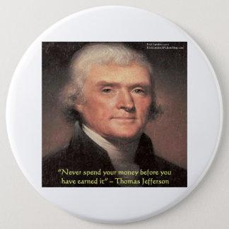 """トーマス・ジェファーソンの""""お金""""の知恵のギフト使います 缶バッジ"""