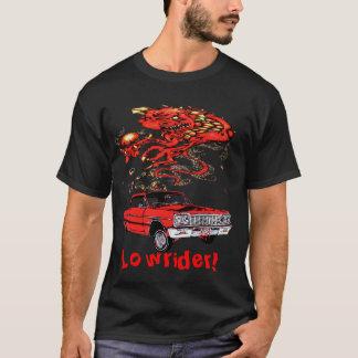 ドラゴン及びロウライダーのロウライダー! Tシャツ