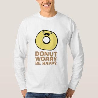 ドーナツ心配は幸せです Tシャツ