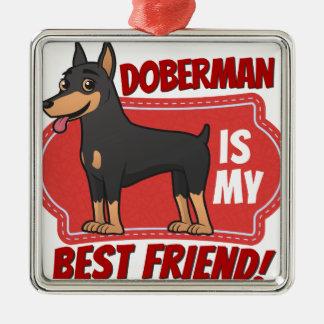 ドーベルマン犬は私の親友です メタルオーナメント