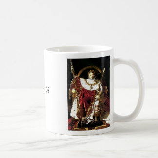 ナポレオン皇帝、ナポレオン皇帝、WWNBDか。 コーヒーマグカップ