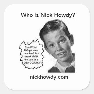 ニックはだれやあですか。 (ステッカー) スクエアシール